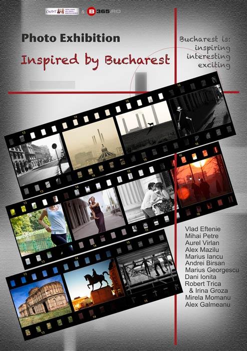11 viziuni fotografice diferite despre Bucuresti - Afis Expozitie *Inspired by Bucharest*