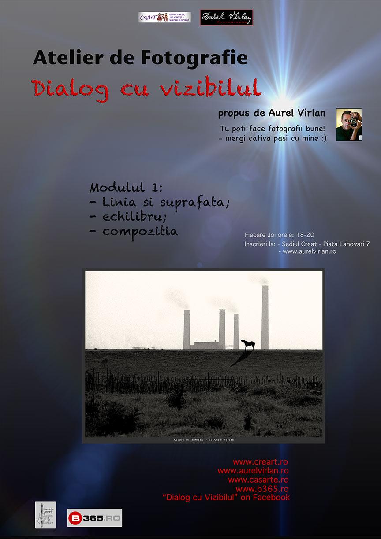 Afis Atelier de Fotografie Aurel Virlan - Dialog cu Vizibilul